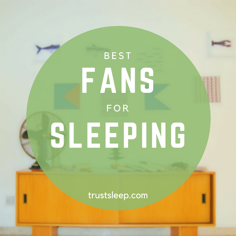 Best Fans For Sleeping