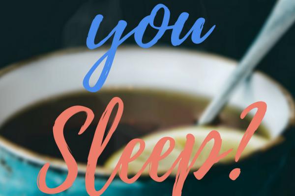 what kind of tea helps you sleep?