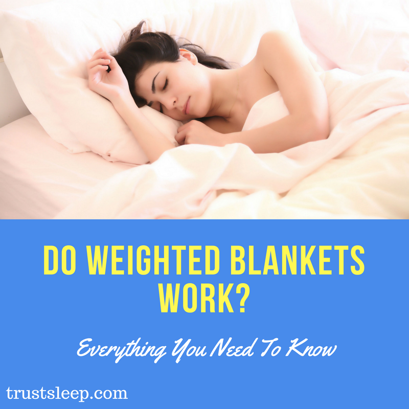 Do weighted blankets work?