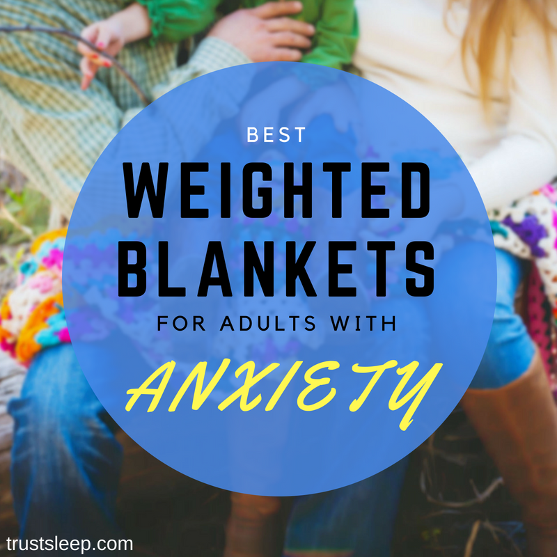 weighted blankets for adults with anxiety