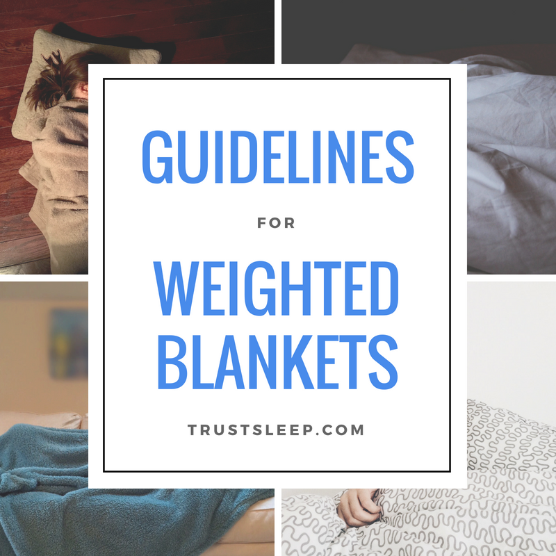 Guidelines for weighted blankets