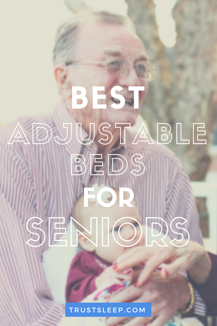 best adjustable beds for seniors