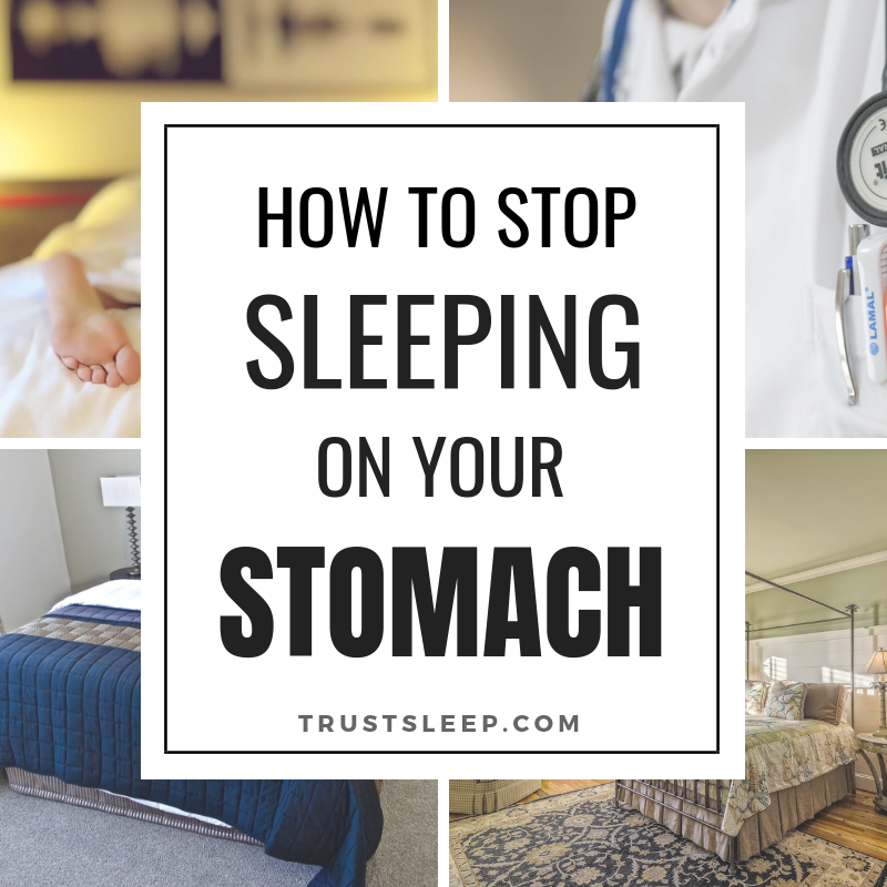 how to stop sleeping on stomach