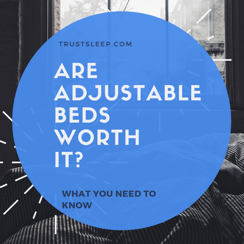 are adjustable beds worth it?